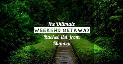 Weekend getaways from Mumbai