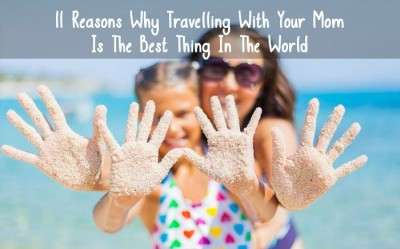 Mothers Day- travelling with mom is the best thing in the world