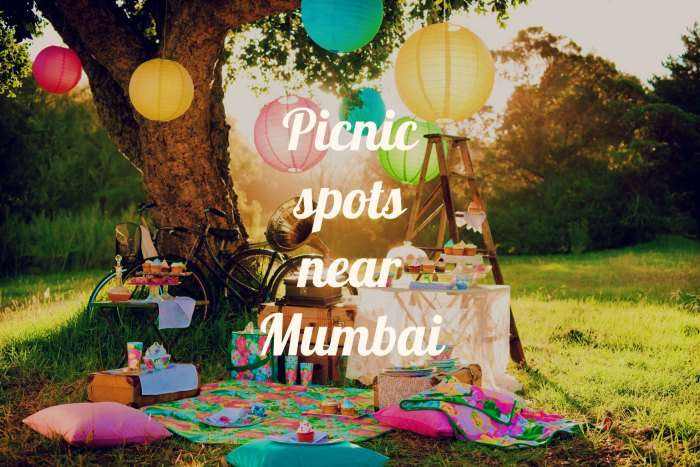 15 Best Picnic Spots Near Mumbai For The Summer Of 2019