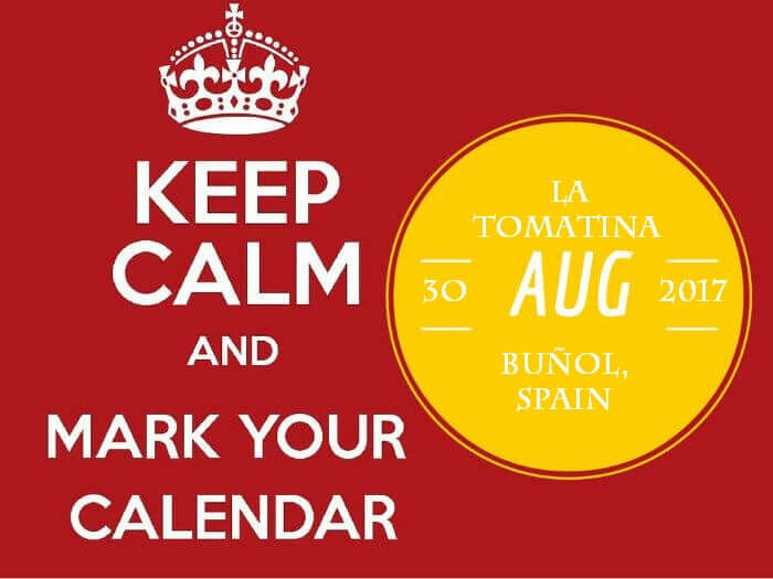 Keep calm and mark your calendar for La Tomatina on 30th August 2017