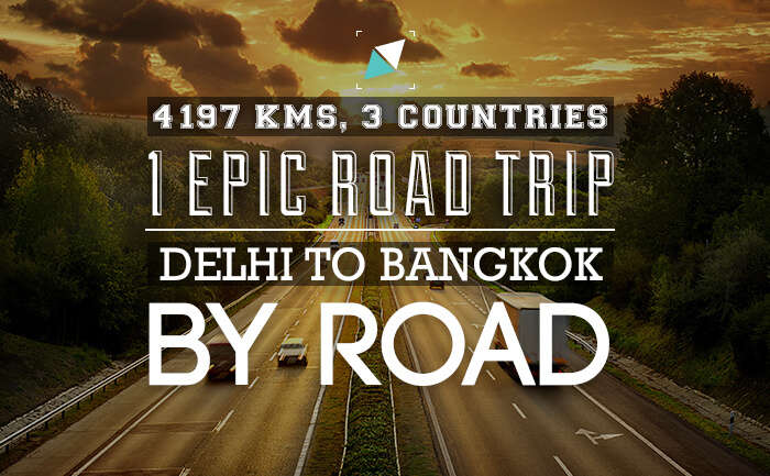 One The Epic Road Trip - New Delhi to Bangkok [INFOGRAPHIC]