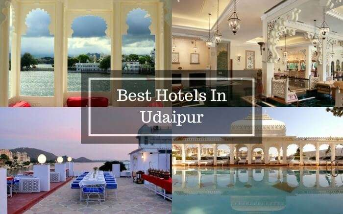 24 Best Hotels In Udaipur In 2019 Cozy Stays For All Budgets