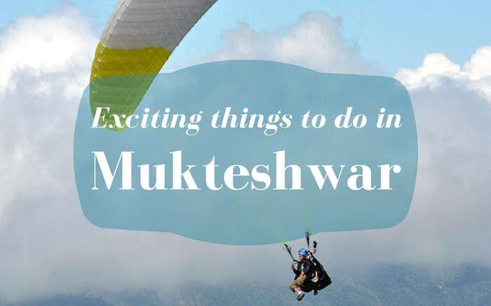 things to do in Mukteshwar