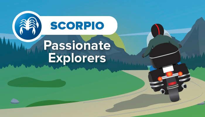 SCORPIO passionate explorers