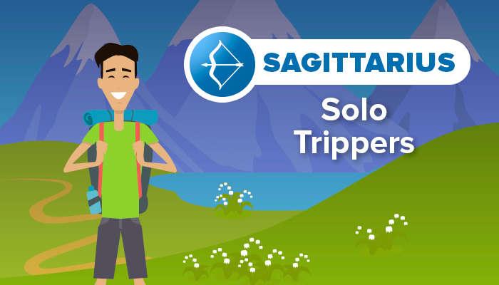 SAGITTARIUS solo trippers