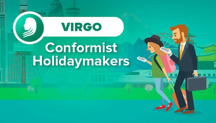 VIRGO conformist holidaymakers